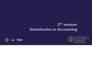 2 nd  session: Introduction to Accounting