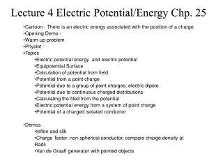 Lecture 4 Electric Potential/Energy Chp. 25