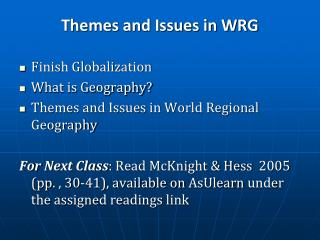 Themes and Issues in WRG