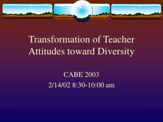 Transformation of Teacher Attitudes toward Diversity