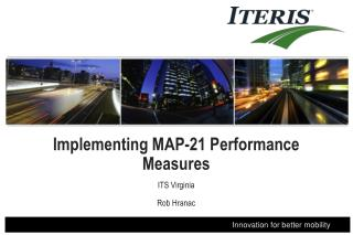 Implementing MAP-21 Performance Measures