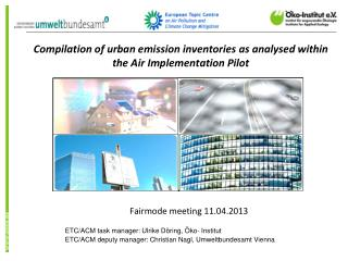 Compilation of urban emission inventories as analysed within the Air Implementation Pilot