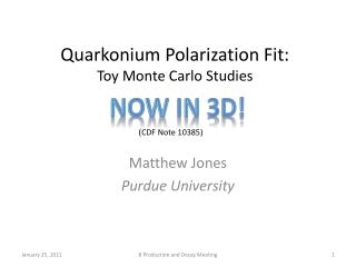 Quarkonium  Polarization Fit: Toy Monte Carlo Studies