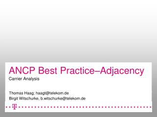 ANCP Best Practice–Adjacency Carrier Analysis