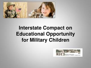 Interstate Compact on Educational Opportunity for Military Children