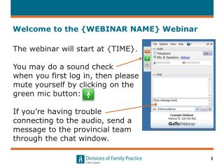 Welcome to the {WEBINAR NAME} Webinar