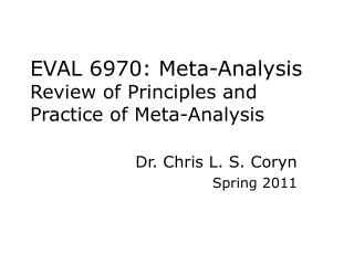 EVAL 6970: Meta-Analysis Review of Principles and Practice of Meta-Analysis