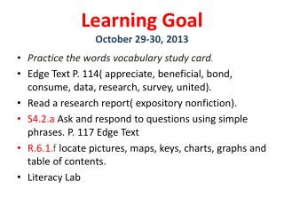 Learning Goal October 29-30, 2013