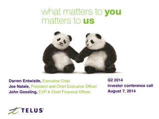 Q2 2014 investor conference call   August 7, 2014