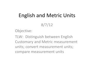 English and Metric Units