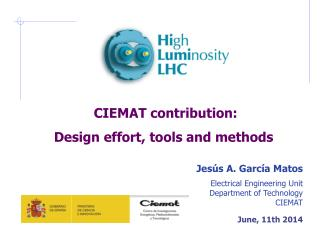 CIEMAT contribution: Design effort, tools and methods Jesús  A.  García  Matos