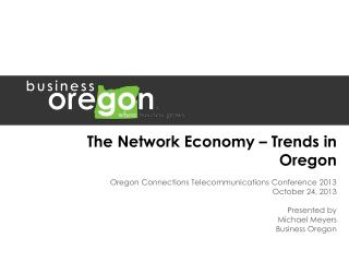 The Network Economy – Trends in Oregon