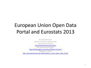 European Union Open Data Portal and Eurostats 2013