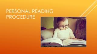 Personal reading procedure
