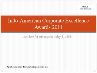 Indo - American Corporate Excellence Awards 2011