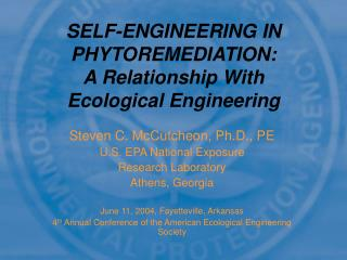SELF-ENGINEERING IN PHYTOREMEDIATION:  A Relationship With Ecological Engineering