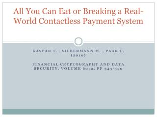 All You Can Eat or Breaking a Real-World Contactless Payment System