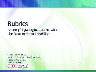 Rubrics Meaningful grading for students with  significant intellectual disabilities