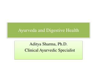 Ayurveda  and Digestive Health