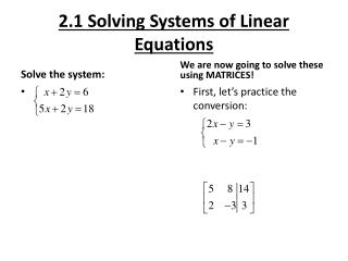 2.1 Solving Systems of Linear Equations