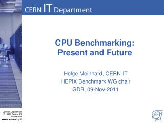 CPU Benchmarking: Present and Future