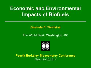 Economic and Environmental Impacts  of  Biofuels