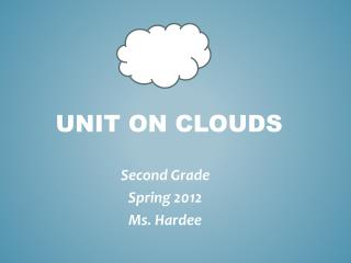 Unit on Clouds