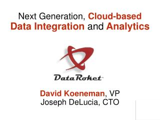 Next Generation,  Cloud-based Data Integration  and  Analytics