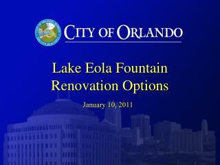 Lake  Eola  Fountain Renovation Options