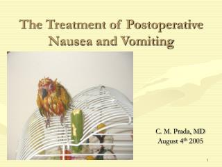 The Treatment of Postoperative Nausea and Vomiting