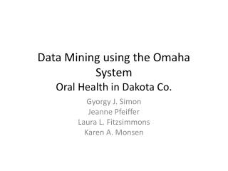 Data Mining using the Omaha System Oral Health in Dakota Co.