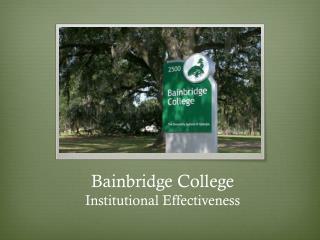 Bainbridge College Institutional Effectiveness