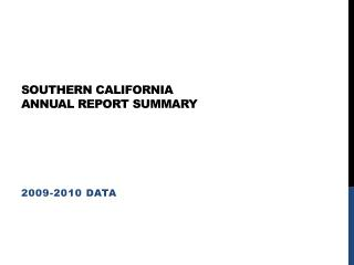 Southern California Annual report SUmmary