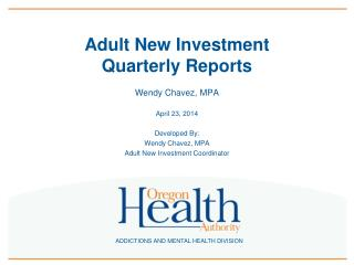 Adult New Investment  Quarterly Reports