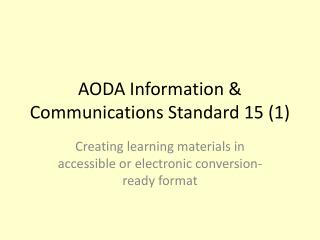 AODA Information & Communications Standard 15 (1)