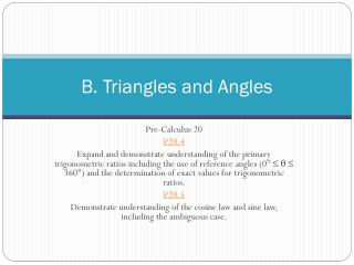 B. Triangles and Angles