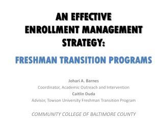 An Effective Enrollment Management Strategy: