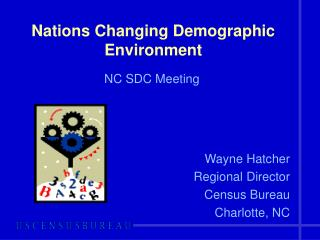 Nations Changing Demographic Environment