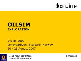 OILSIM EXPLORATION