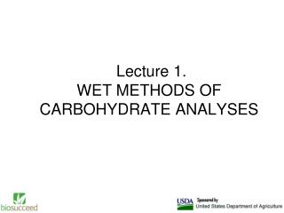 Lecture 1. WET METHODS OF CARBOHYDRATE ANALYSES