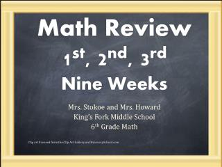 Math Review 1 st , 2 nd , 3 rd Nine Weeks