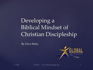 Developing a  Biblical Mindset of  Christian Discipleship