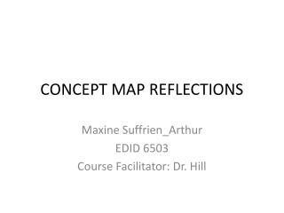 CONCEPT MAP REFLECTIONS