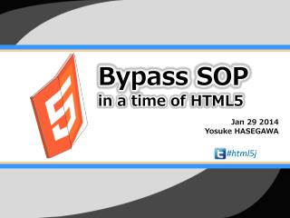 Bypass  SOP in  a time of  HTML5