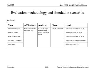 Evaluation methodology and simulation scenarios