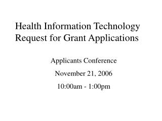 Health Information Technology Request for Grant Applications