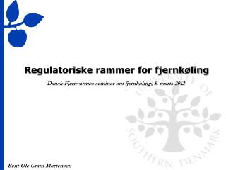 Regulatoriske  rammer for fjernkøling