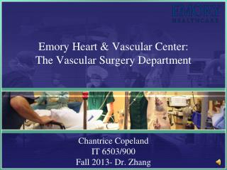 Emory Heart & Vascular Center: The Vascular Surgery Department