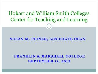 Hobart and William Smith Colleges Center for Teaching and Learning