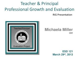 Teacher & Principal  Professional Growth and Evaluation